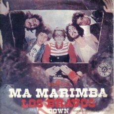 Discos de vinilo: LOS BRAVOS - SINGLE VINILO 7'' - MA MARIMBA + DOWN - EDITADO EN PORTUGAL - ALHAMBRA 1974. Lote 26629834