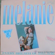 Discos de vinilo: MAXI - MELANIE - EVERY BREATH OF THE WAY/LOVERS LULLABY/PUT A HAT ON YOUR HEAD-PROMO, SPLASH 1983. Lote 22351863