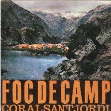 Discos de vinilo: CORAL SANT JORDI. FOC DE CAMP. EDIPHONE-EDIGSA 1962. EP. Lote 144242866