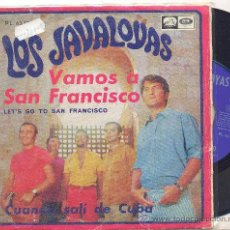 Discos de vinilo: LOS JAVALOYAS: VAMOS A SAN FRANCISCO + CUANDO SALI DE CUBA. Lote 22366203