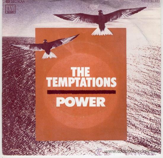 THE TEMPTATIONS -- POWER -- SG DISCO MOTOWN-- SIDE ONE VOCAL // SIDE TWO INTRUMENTAL (Música - Discos - Singles Vinilo - Pop - Rock Extranjero de los 50 y 60)