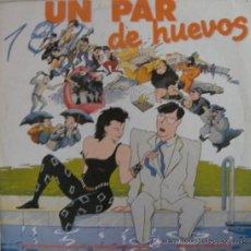 Discos de vinilo: UN PAR DE HUEVOS - BSO DE LA PELÍCULA DE FRANCESC BELLMUNT - 1984. Lote 26454209