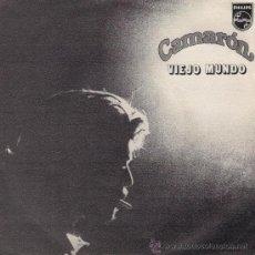 Discos de vinilo: CAMARÓN - VIEJO MUNDO / TANGOS DE LA SULTANA - (SINGLE DE LA LEYENDA DEL TIEMPO) - 1979. Lote 199254091