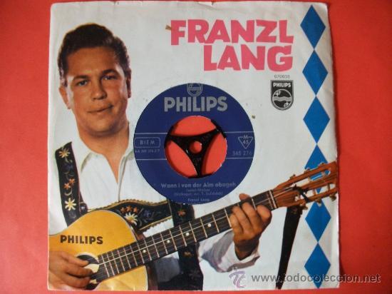SINGLE FRANZL LANG SELLO PHILIPS VINILO SIN ESTRENAR (Música - Discos - Singles Vinilo - Étnicas y Músicas del Mundo)