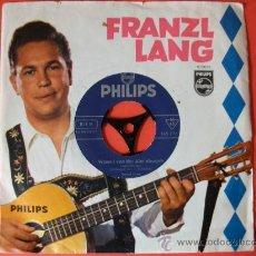 Discos de vinilo: SINGLE FRANZL LANG SELLO PHILIPS VINILO SIN ESTRENAR. Lote 26724710