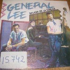 Discos de vinilo: GENERAL LEE - BALADA DE LA SIRENA / NO (SINGLE PROMO DE POLYDOR - 1990). Lote 27038500