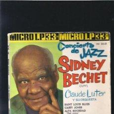 Discos de vinilo: SIDNEY BECHET CONCIERTO DE JAZZ. Lote 22465689