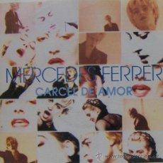 Discos de vinilo: MERCEDES FERRER - CÁRCEL DE AMOR - 1992. Lote 22475265