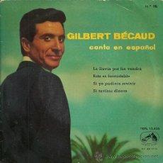 Discos de vinilo: GILBER BECAUD CANTA EN ESPAÑOL EP SELLO LA VOZ DE SU AMO AÑO 1960. Lote 22488850