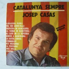 Discos de vinilo: JOSEP CASAS. CATALUNYA SEMPRE. OLYMPO 1978. LP CATALÀ. Lote 26609443