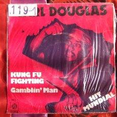 Discos de vinilo: CARL DOUGLAS-KUNG FU FIGHTIN-SINGLE 45 RPM-1974. Lote 23620970