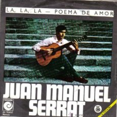 Discos de vinilo: JOAN MANUEL SERRAT - LA, LA, LA (EUROVISIÓN 1968) + POEMA DE AMOR - EDITADO EN YUGOSLAVIA - RTB 1968. Lote 26629843