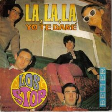 Discos de vinilo: LOS STOP - SINGLE VINILO 7'' - LA, LA, LA (EUROVISION 1968) + YO TE DARÉ - BELTER 1968.. Lote 24536198