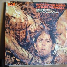 Discos de vinilo: JOHN MAYALL ---- BACK TO THE ROOTS. Lote 22545521