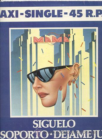 LP MAXI 45 RPM / MAMA / SIGUELO // EDITADO POR POLIDOR (Música - Discos de Vinilo - Maxi Singles - Grupos Españoles de los 70 y 80)