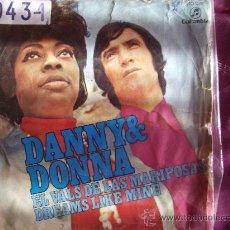 Discos de vinilo: DANNY&DONNA-EL VALS DE LAS MARIPOSAS-SINGLE 45 RPM-1971. Lote 23619841