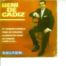 Discos de vinilo: BENI DE CADIZ.4 CANCIONES.1967. Lote 22561018