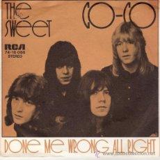 Discos de vinilo: THE SWEET - CO-CO / DONE ME WRONG ALL RIGHT (45 RPM) EDICION ALEMANA - VG/VG. Lote 22598616