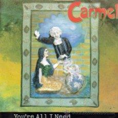 Discos de vinilo: CARMEL-YOU´RE ALL I NEED + DESDEMONA SINGLE 1992 (UK). Lote 22658246