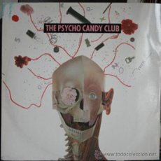 Discos de vinilo: THE PSYCHO CANDY CLUB - OVERKILL THATS TE WAY I LIKE IT (45 RPM). Lote 22659415