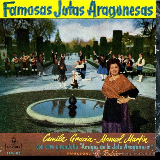 CAMILA GRACIA / MANUEL MARTÍN - FAMOSAS JOTAS ARAGONESAS - EP 1960 (Música - Discos de Vinilo - EPs - Otros estilos)