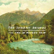 Discos de vinilo: LP THE SUNDAY DRIVERS THE END OF THE MAIDEN TRIP VINILO JERO ROMERO. Lote 143678224