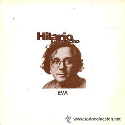 HILARIO CAMACHO - EVA - 1990 - (COMO NUEVO) (Música - Discos - Singles Vinilo - Cantautores Españoles)