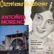 Discos de vinilo: ANTOÑITA MORENO - CARRETERAS ASTURIANAS - 1960. Lote 22724093