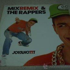 Discos de vinilo: JOVANOTTI ( MIX REMIX - THE RAPPERS REMIX ) 1988-MILANO MAXI45 IBIZA RECORDS. Lote 22726680