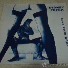 Discos de vinilo: SYDNEY FRESH ( MOVE YOUR BODY ) + RADIO EDIT & INSTRUMENTAL 1990 MAXI45 BLACK POSSE MUSIC. Lote 22726739