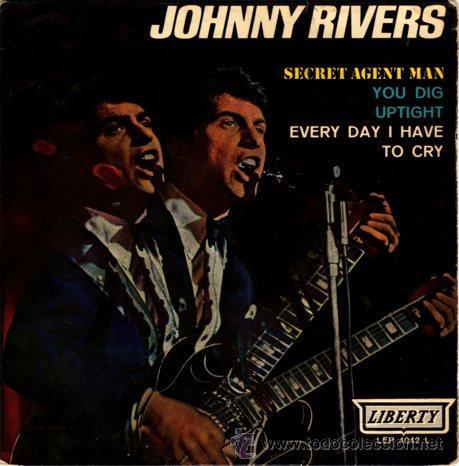 JOHNNY RIVERS ··· SECRET AGENT MAN / UPTIGHT / EVERY DAY I HAVE TO CRY - (EP 45 RPM) (Música - Discos de Vinilo - EPs - Pop - Rock Extranjero de los 50 y 60)