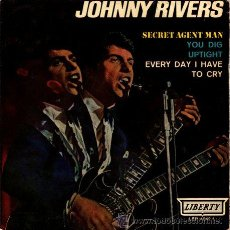 Disques de vinyle: JOHNNY RIVERS ··· SECRET AGENT MAN / UPTIGHT / EVERY DAY I HAVE TO CRY - (EP 45 RPM) . Lote 22738028