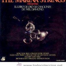 Discos de vinilo: THE MARINA STRINGS - EL LIBRO DE ORO DE CANCIONES DE NEIL DIAMOND - LP (20TH CENTURY, 1973). Lote 26759719