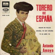 Discos de vinilo: ANTONIO AMAYA - TORERO DE ESPAÑA - EP, 1961. Lote 26893958