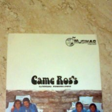 Discos de vinilo: SINGLE - CAME ROS'S - RARE!!! -1976-FREBEAK SPANISH-. Lote 93272293