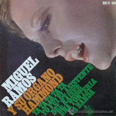 Discos de vinilo: MIGUEL RAMOS Y SU ÓRGANO HAMMOND - EP, 1967 (EXCELENTE ESTADO). Lote 26936983