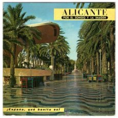 Dischi in vinile: ALICANTE – COL. ¡ESPAÑA, QUE BONITA ES! - DISCO LIBRO PROMOCIONAL 1966 – EDIPHONE CCC. Lote 22820798