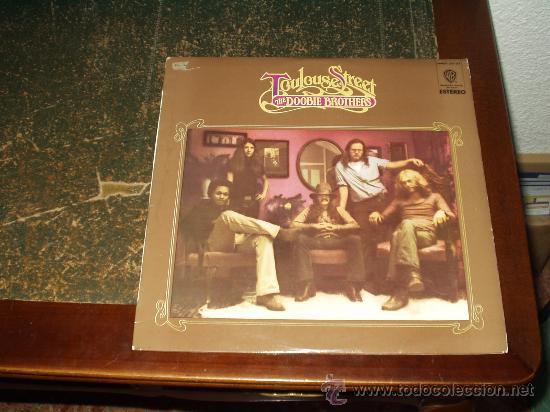 DOOBIE BROTHERS LP TOULOUSE STREET (Música - Discos - LP Vinilo - Pop - Rock - Extranjero de los 70)