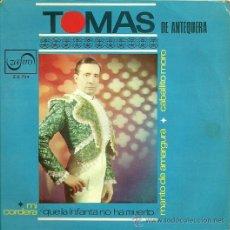 Discos de vinilo: TOMAS DE ANTEQUERA EP SELLO ZAFIRO AÑO 1966.. Lote 22850909