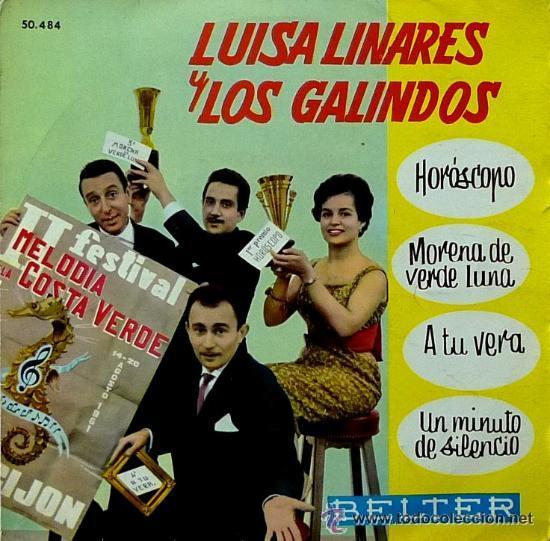 LUISA LINARES Y LOS GALINDOS - HORÓSCOPO - FESTIVAL MELODÍA DE LA COSTA VERDE - EP, 1961 (Música - Discos de Vinilo - EPs - Otros Festivales de la Canción)