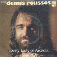 Discos de vinilo: DEMIS ROUSSOS - LOVELY LADY OF ARCADIA - SINGLE ESPAÑOL DE VINILO. Lote 22866834