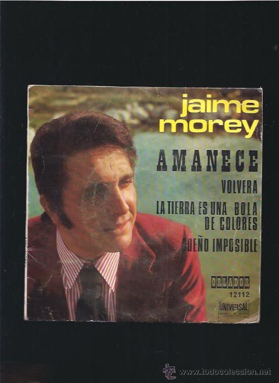 JAIME MOREY AMANECE (Música - Discos - Singles Vinilo - Solistas Españoles de los 50 y 60)