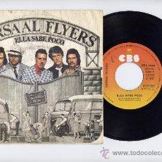 Discos de vinilo: KURSAL FLYER.45 RPM. LITTLE DOES SHE KNOW+DRINKING SOCIALLY. CBS 1977. Lote 27415822