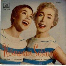 Discos de vinilo: HERMANAS SERRANO - LA CANCION DE JOEY - PATRICIA - CASANOVA + 1 - EP 1958. Lote 27139591