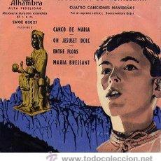 Discos de vinilo: ESCOLANIA DE MONTSERRAT - CUATRO CANCIONES NAVIDEÑAS (ALHAMBRA, 195?). Lote 27429309