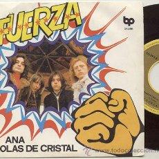 Discos de vinilo: SINGLE 45 RPM / FUERZA / ANA //// EDITADO POR BP. Lote 26856145