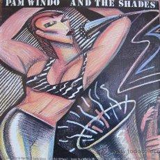 Discos de vinilo: LP - PAM WINDO AND THE SHADES - SAME - ORIGINAL DE PORTUGAL, BEARSVILLE RECORDS 1980. Lote 22975656