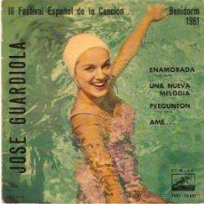 Discos de vinilo: EP JOSE GUARDIOLA III FESTIVAL ESPAÑOL DE LA CANCION - ENAMORADA DISCO EN VINILO ROJO. Lote 23018206