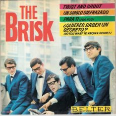 Discos de vinilo: THE BRISK - TWIST AND SHOUT + 3 (EP DE 4 CANCIONES) BELTER 1964 - EX/EX. Lote 26443450
