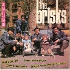 Discos de vinilo: THE BRISKS - BABY YE YE + 3 (EP DE 4 CANCIONES) BELTER 1965 - EX/EX+. Lote 26521050